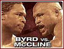 Byrd Mccline1 McCline to Byrd: I Want What You Got, This is Business!