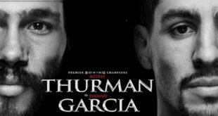 Keith Thurman Vs Danny Garcia